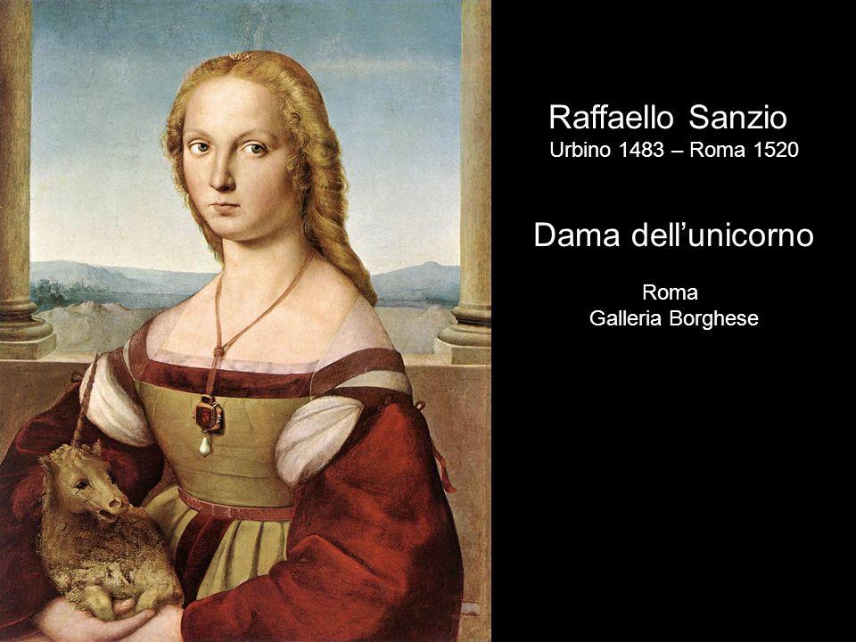 Raffaello Sanzio Dama dell'unicorno Urbino 1483 – Roma 1520 Roma