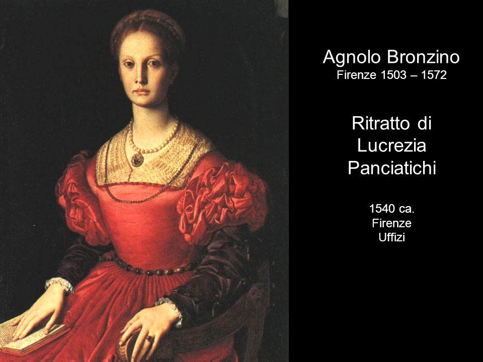 Agnolo Bronzino Ritratto di Lucrezia Panciatichi Firenze 1503 – 1572