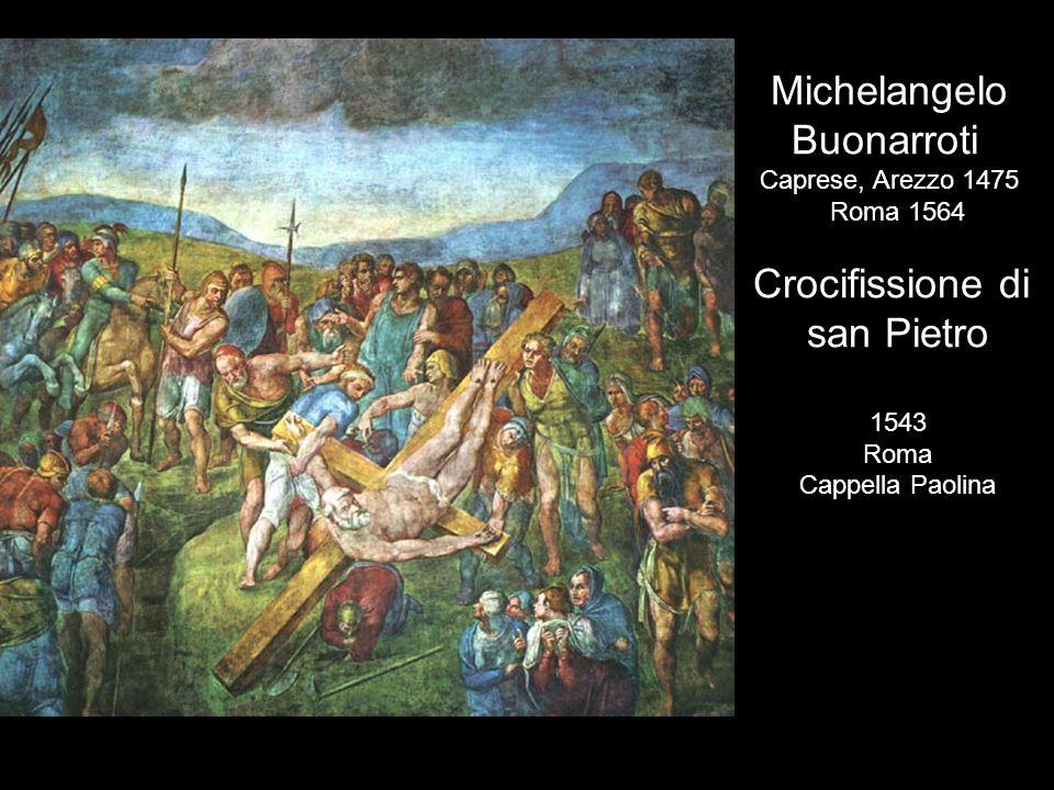 Michelangelo Buonarroti Crocifissione di san Pietro