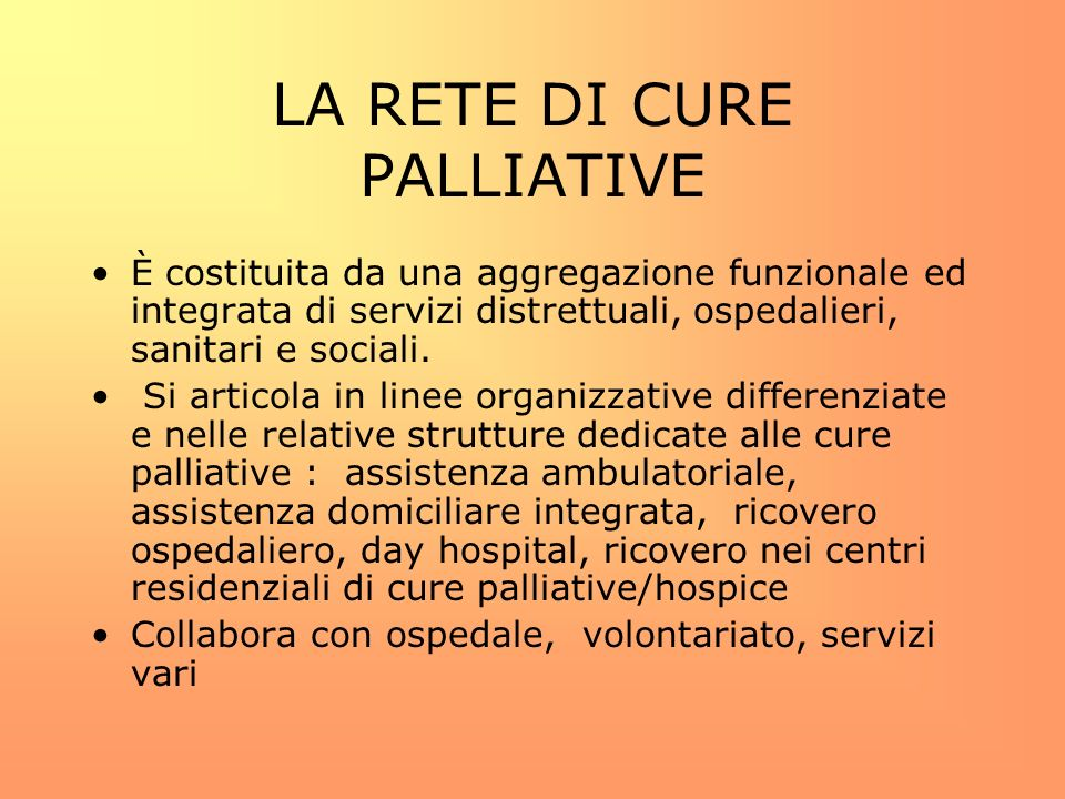 LA RETE DI CURE PALLIATIVE