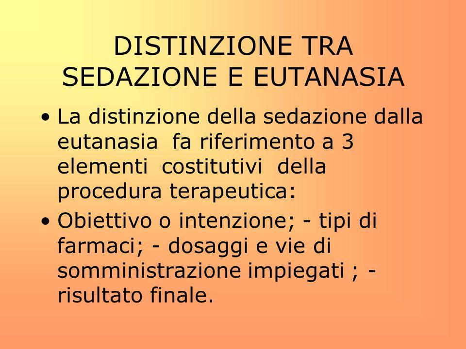 DISTINZIONE TRA SEDAZIONE E EUTANASIA