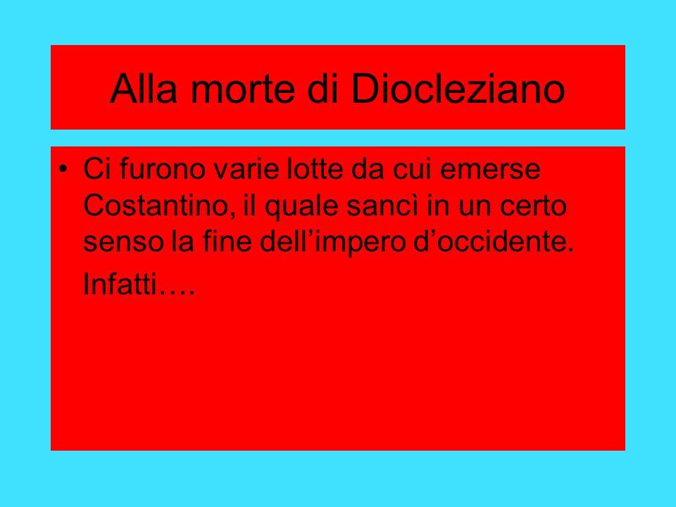Alla morte di Diocleziano