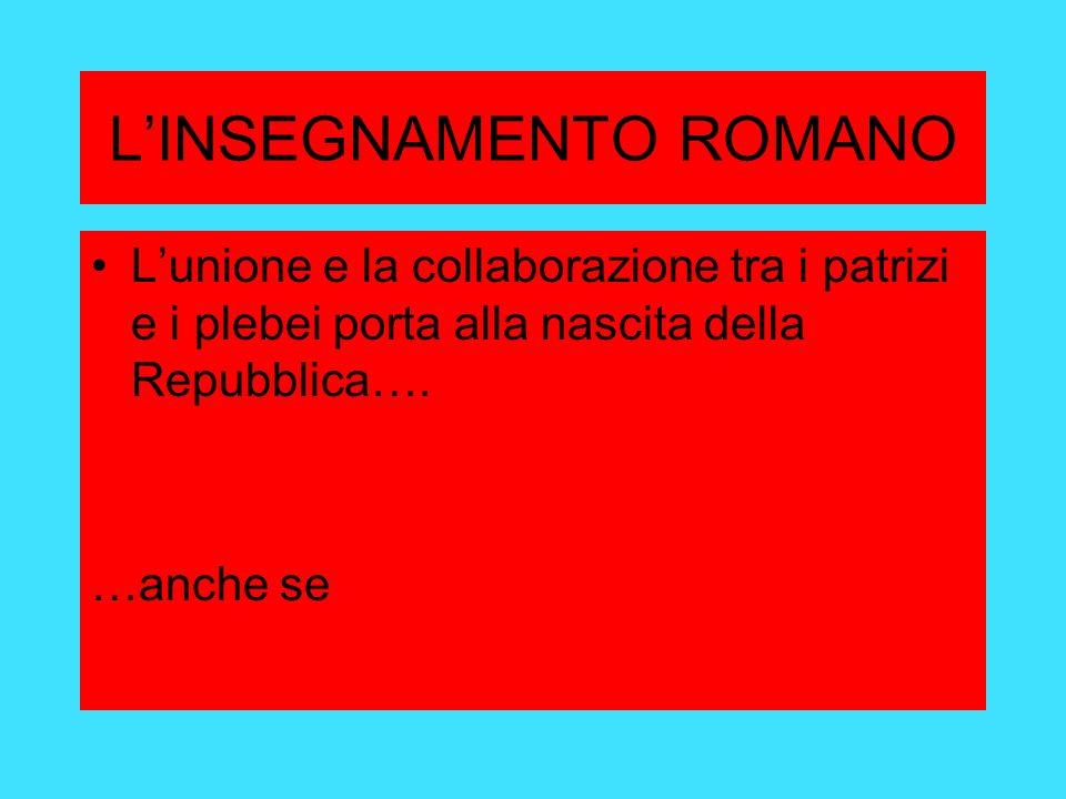L'INSEGNAMENTO ROMANO