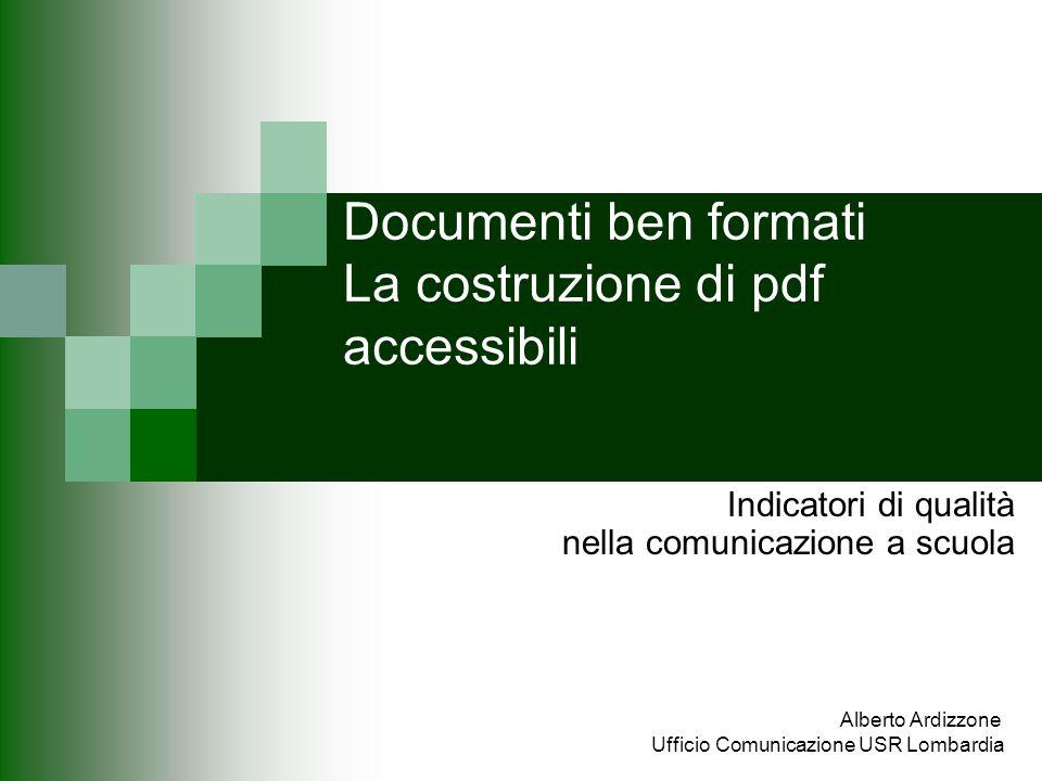 Documenti ben formati La costruzione di pdf accessibili