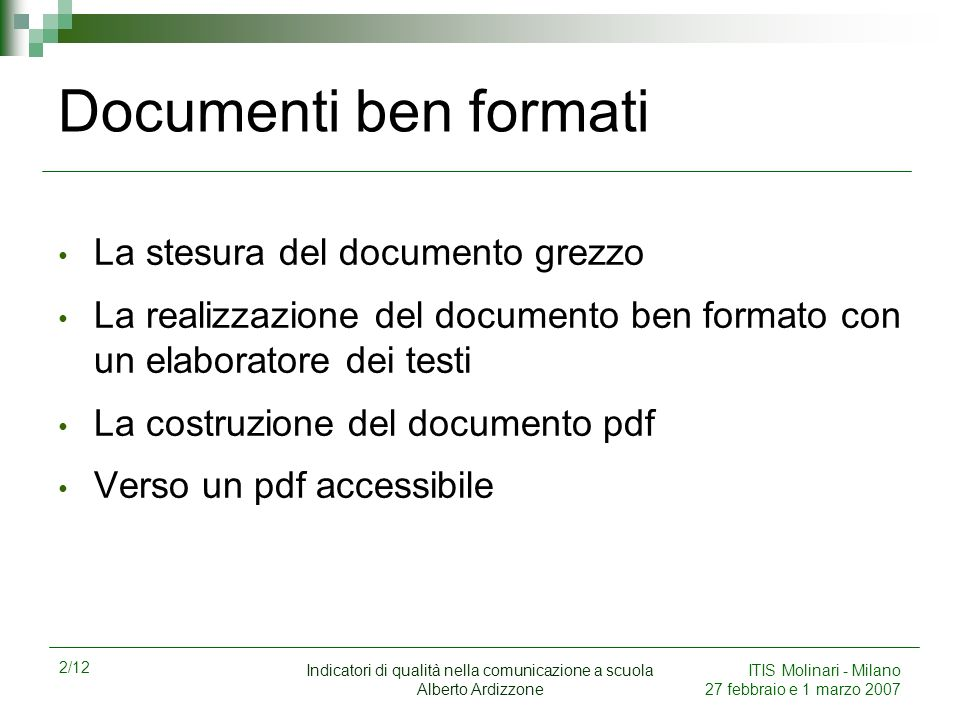 Documenti ben formati La stesura del documento grezzo