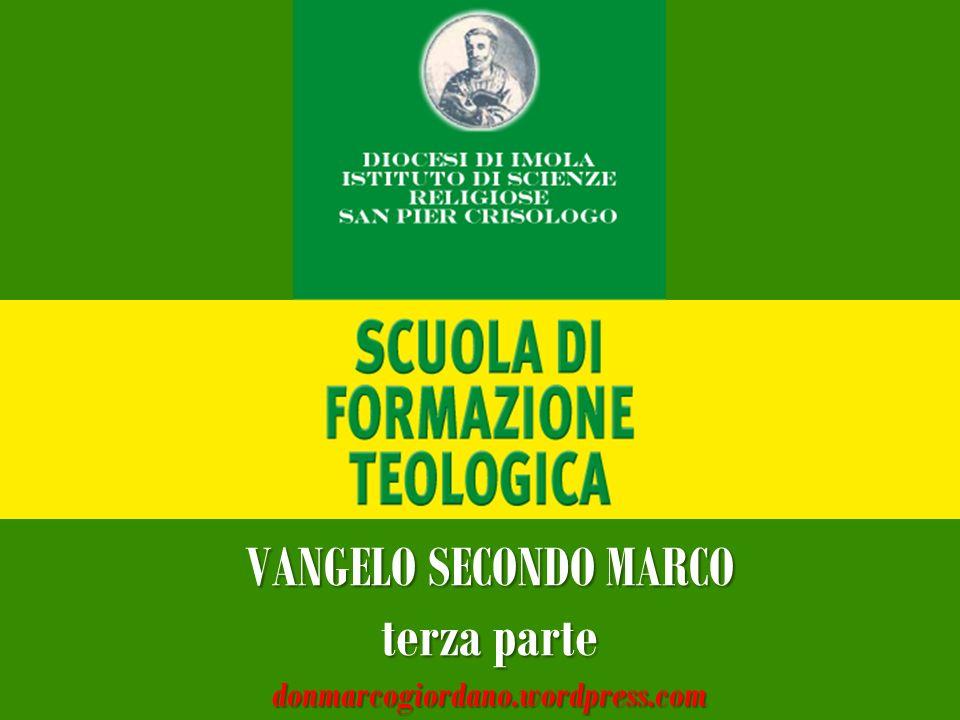 VANGELO SECONDO MARCO terza parte donmarcogiordano.wordpress.com