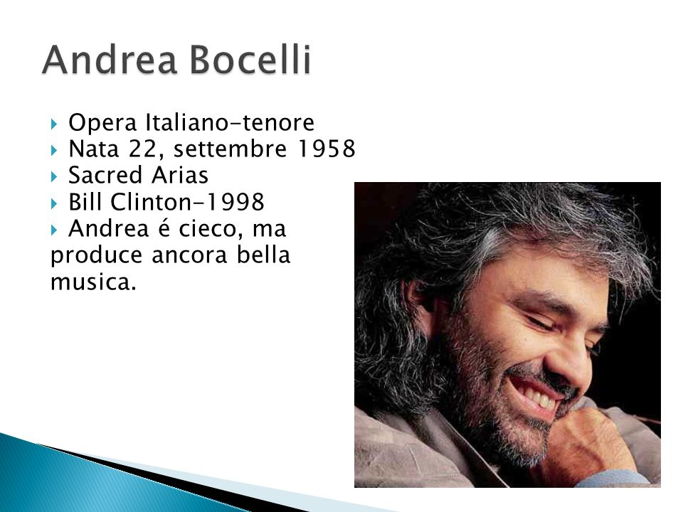 Andrea Bocelli Opera Italiano-tenore Nata 22, settembre 1958
