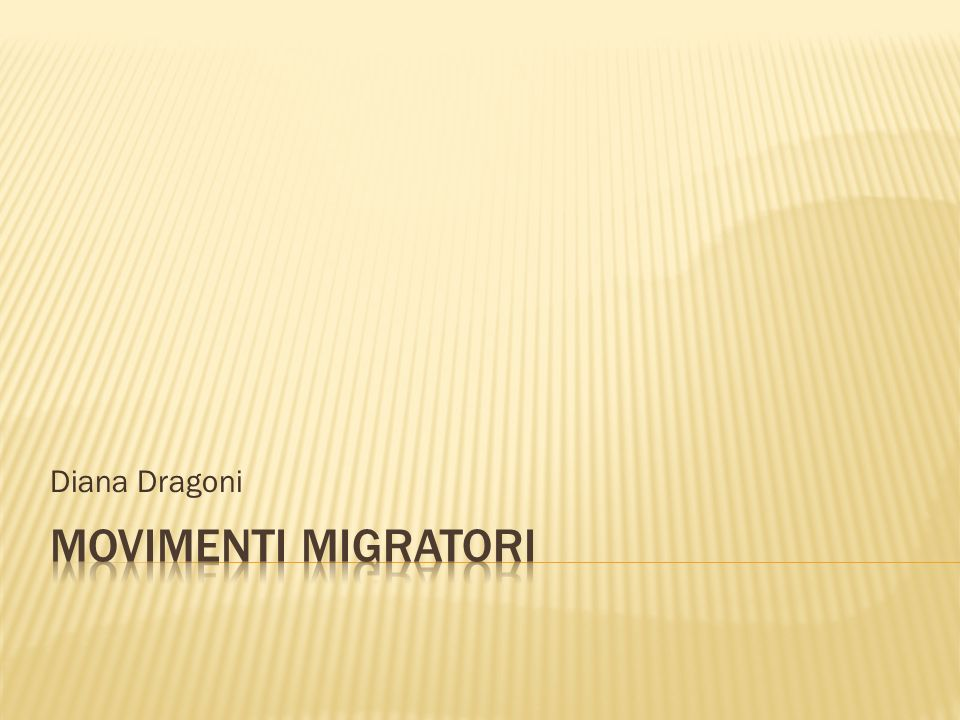 Diana Dragoni MOVIMENTI MIGRATORI