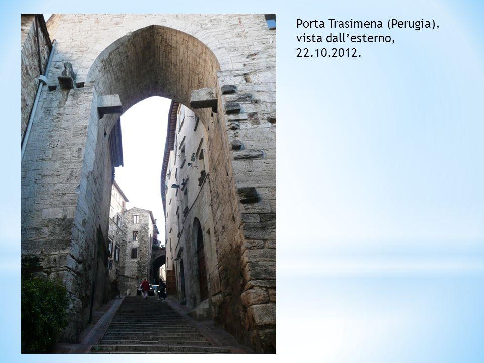 Porta Trasimena (Perugia), vista dall'esterno, 22.10.2012.