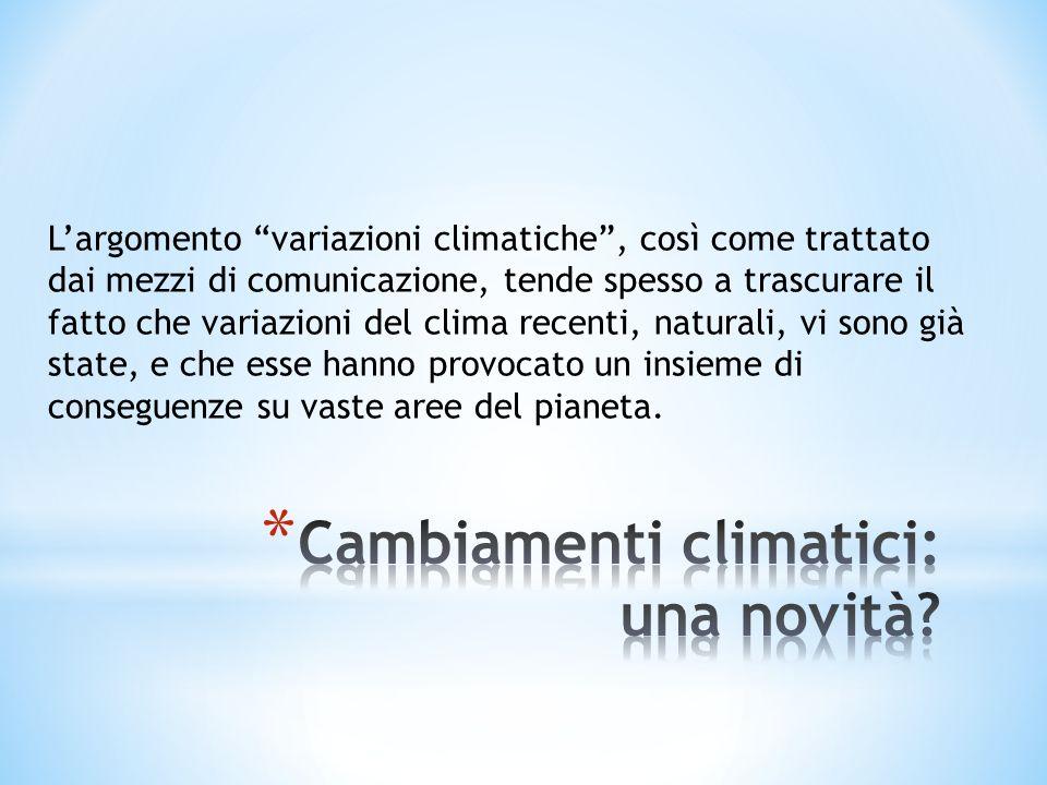 Cambiamenti climatici: una novità