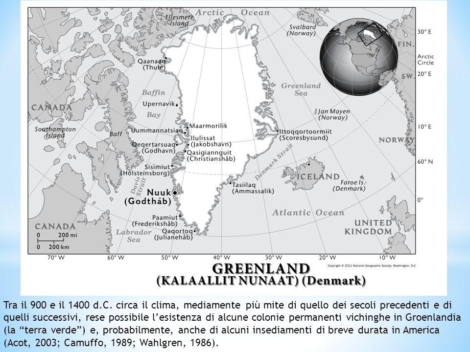 La Groenlandia venne scoperta nel 900 d. C. ca