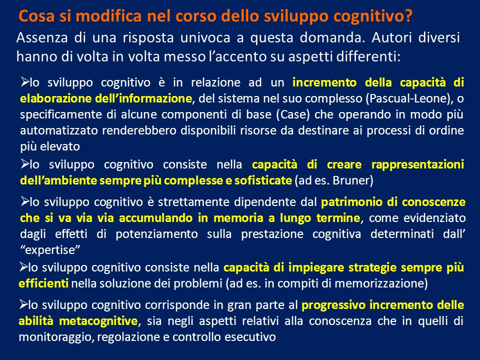 Cosa si modifica nel corso dello sviluppo cognitivo