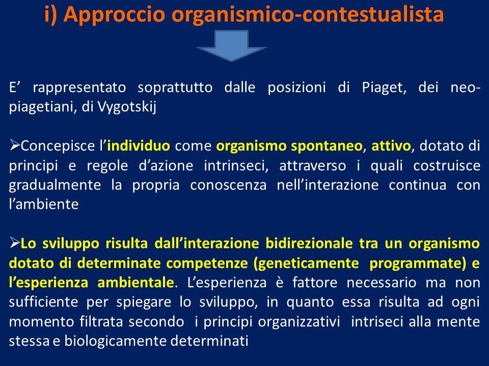i) Approccio organismico-contestualista