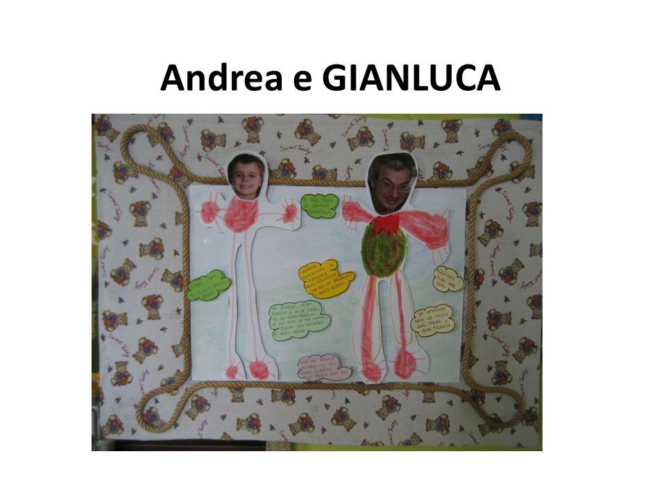 Andrea e GIANLUCA