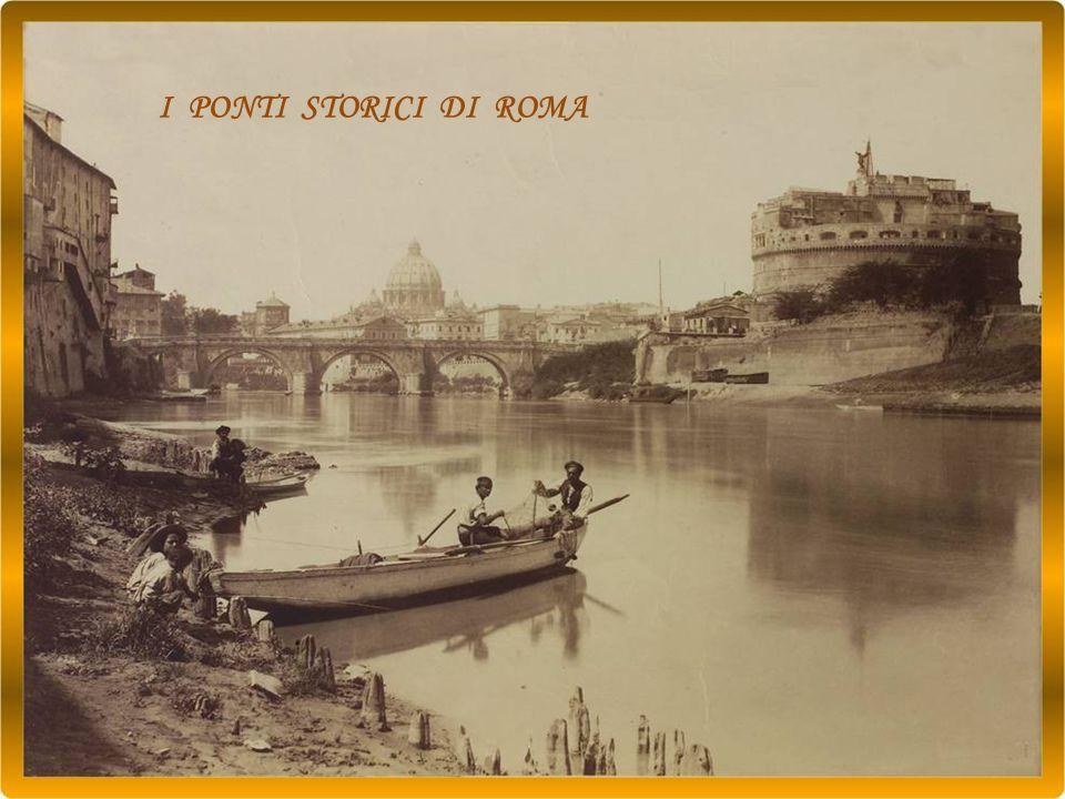I PONTI STORICI DI ROMA