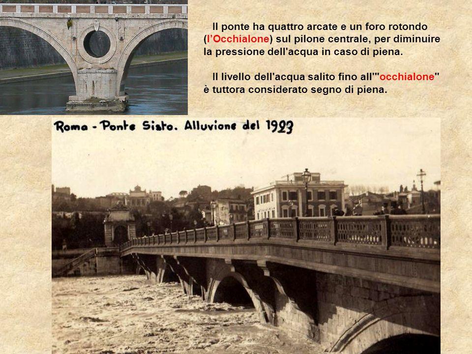 Il ponte ha quattro arcate e un foro rotondo (l'Occhialone) sul pilone centrale, per diminuire