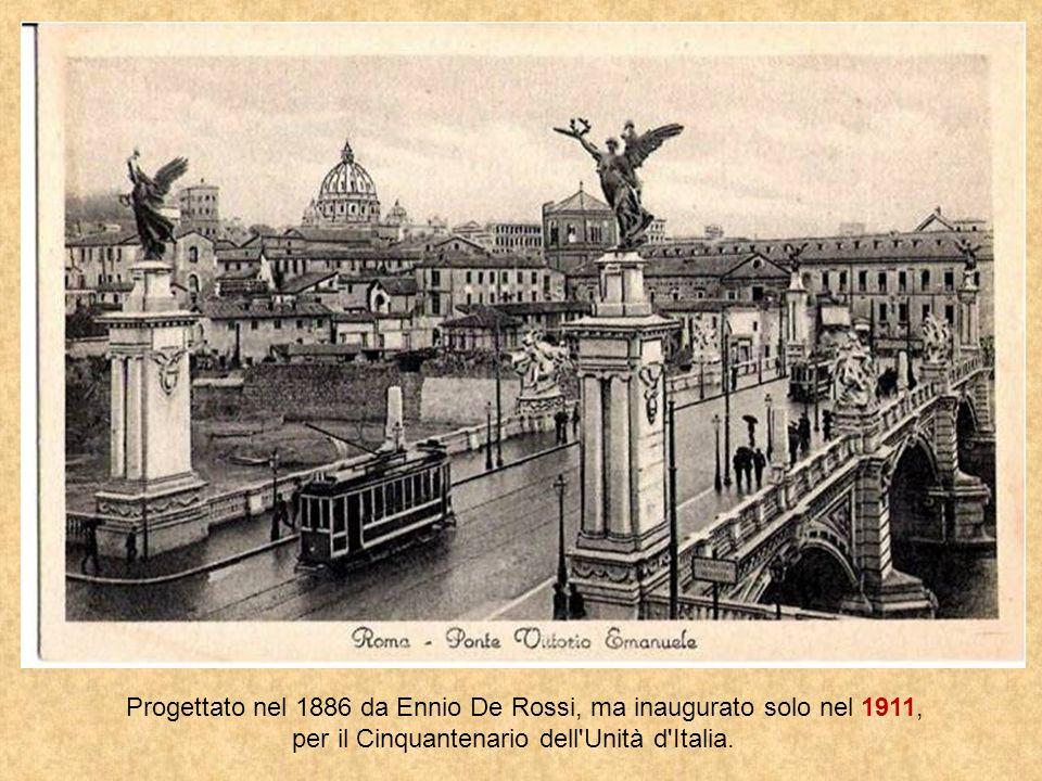 Progettato nel 1886 da Ennio De Rossi, ma inaugurato solo nel 1911,