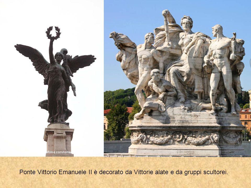 Ponte Vittorio Emanuele II è decorato da Vittorie alate e da gruppi scultorei.