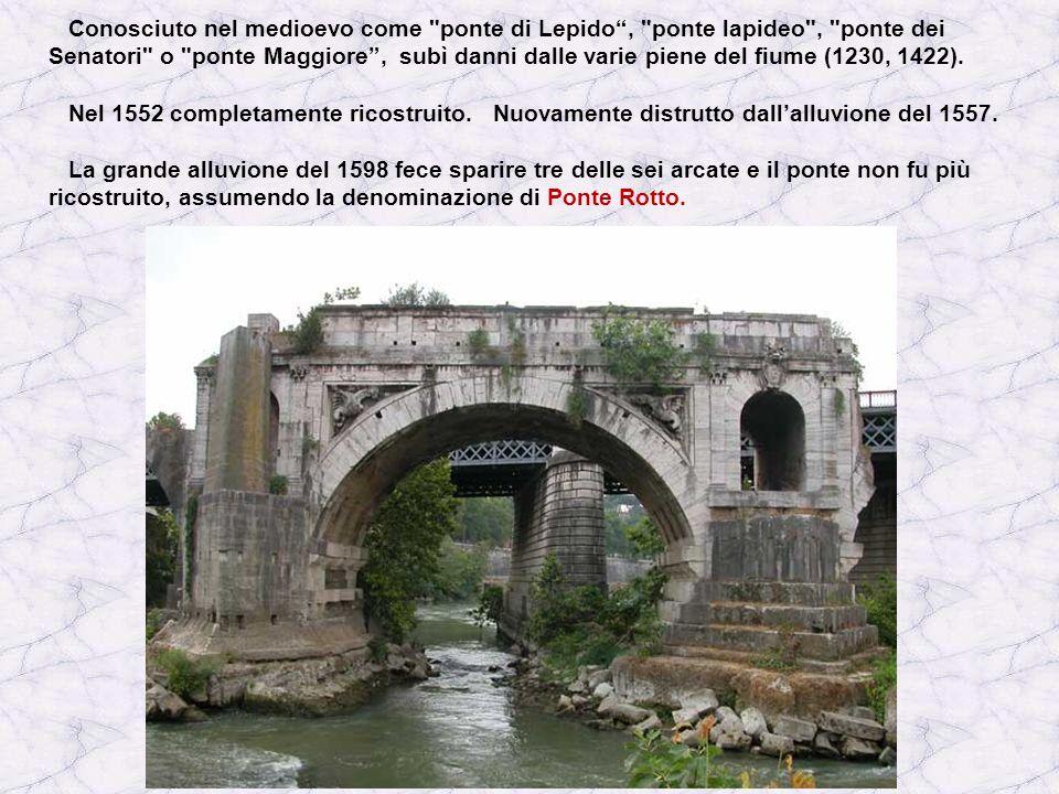 Conosciuto nel medioevo come ponte di Lepido , ponte lapideo , ponte dei