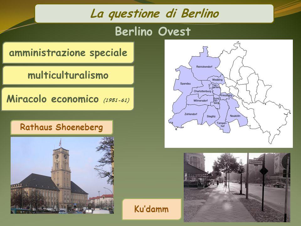La questione di Berlino Berlino Ovest