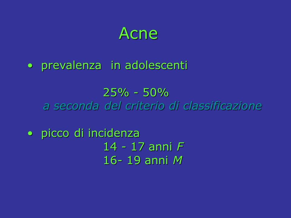 Acne prevalenza in adolescenti 25% - 50%