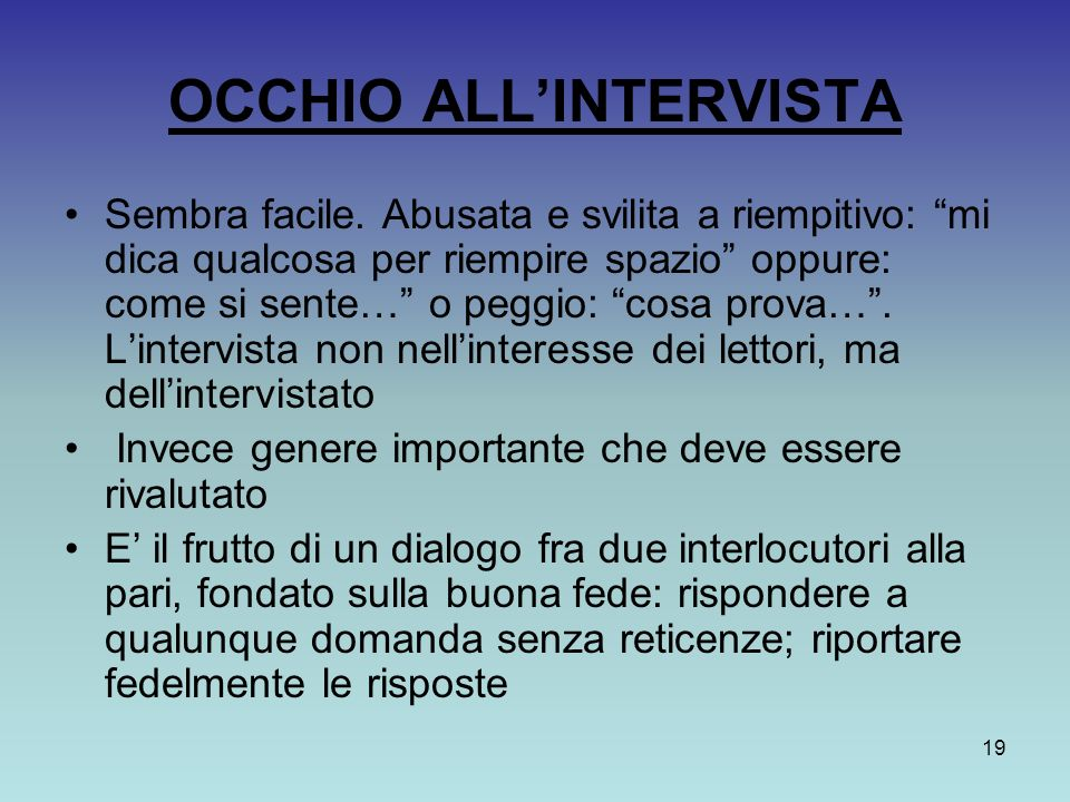 OCCHIO ALL'INTERVISTA