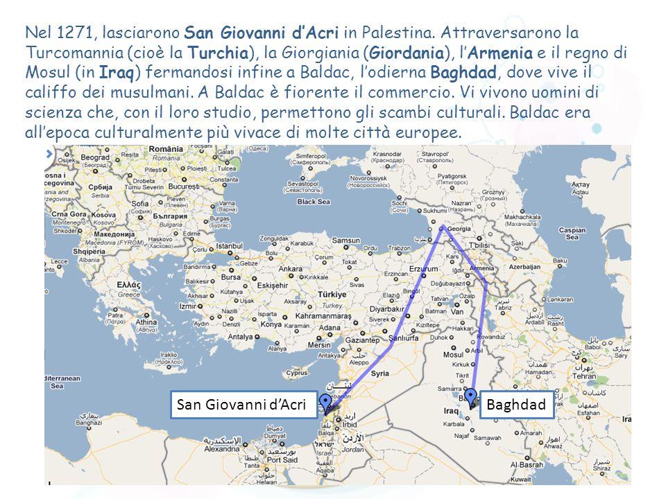 Nel 1271, lasciarono San Giovanni d'Acri in Palestina