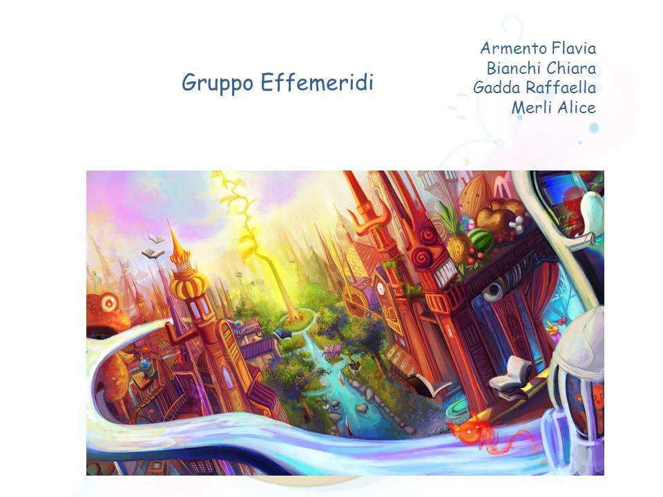 Gruppo Effemeridi Armento Flavia Bianchi Chiara Gadda Raffaella