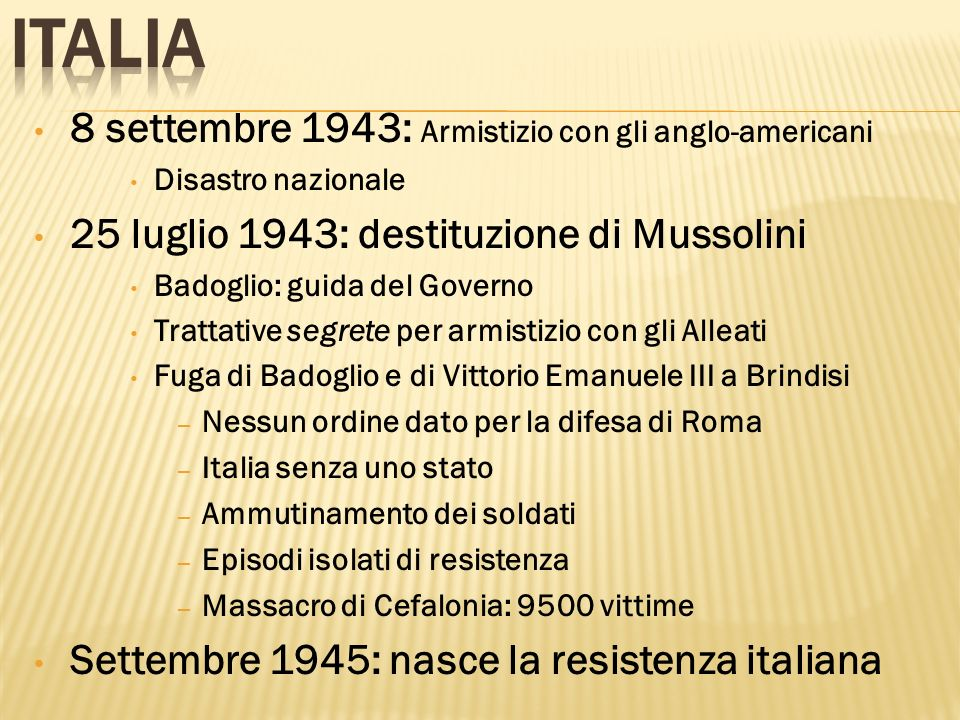 Italia 8 settembre 1943: Armistizio con gli anglo-americani
