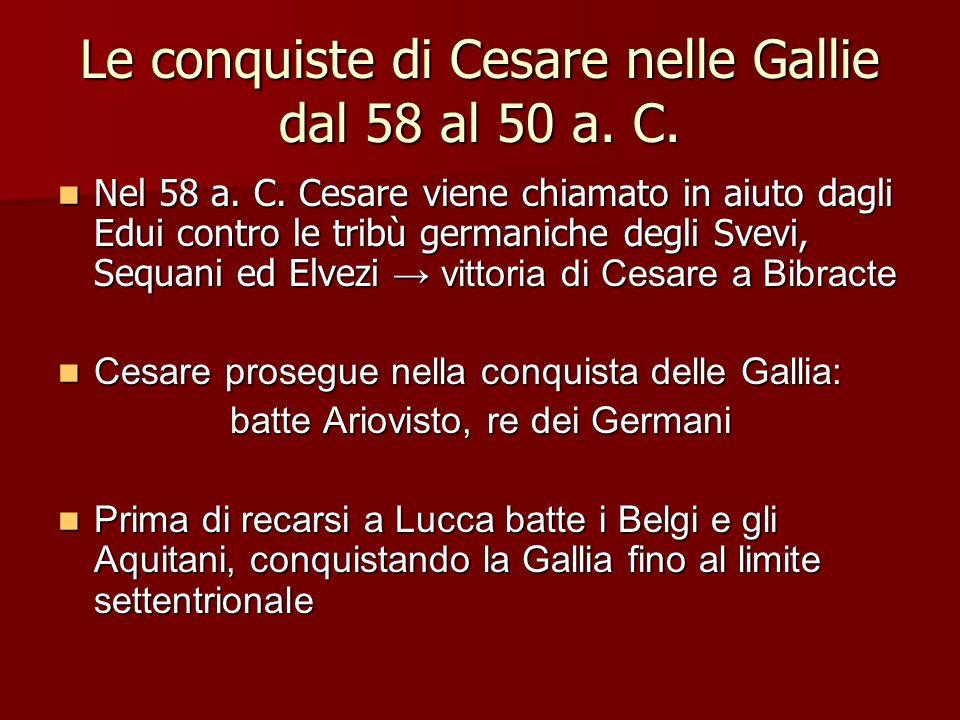 Le conquiste di Cesare nelle Gallie dal 58 al 50 a. C.