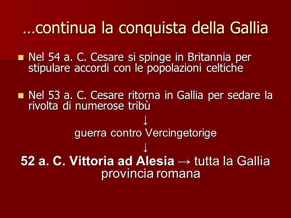 …continua la conquista della Gallia