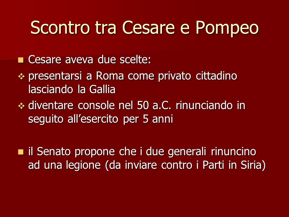 Scontro tra Cesare e Pompeo