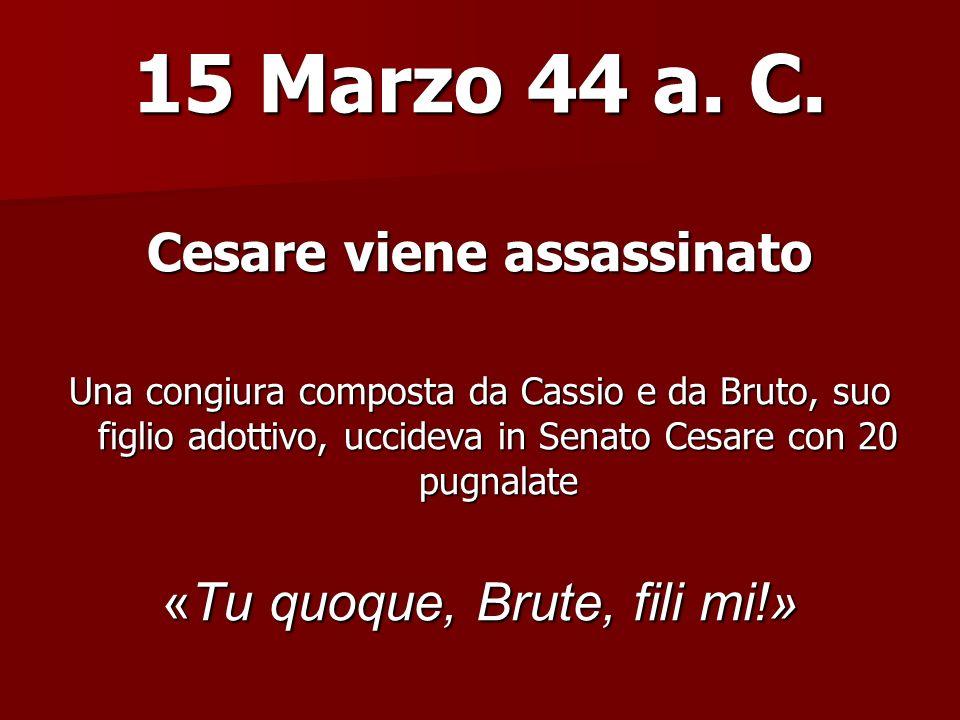 Cesare viene assassinato