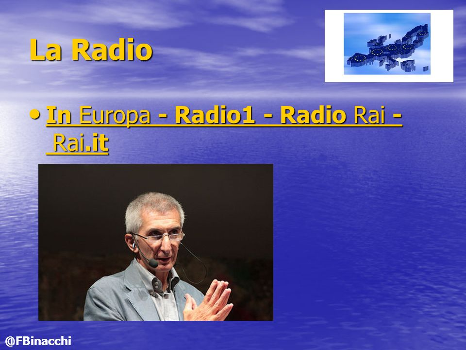 La Radio In Europa - Radio1 - Radio Rai - Rai.it @FBinacchi