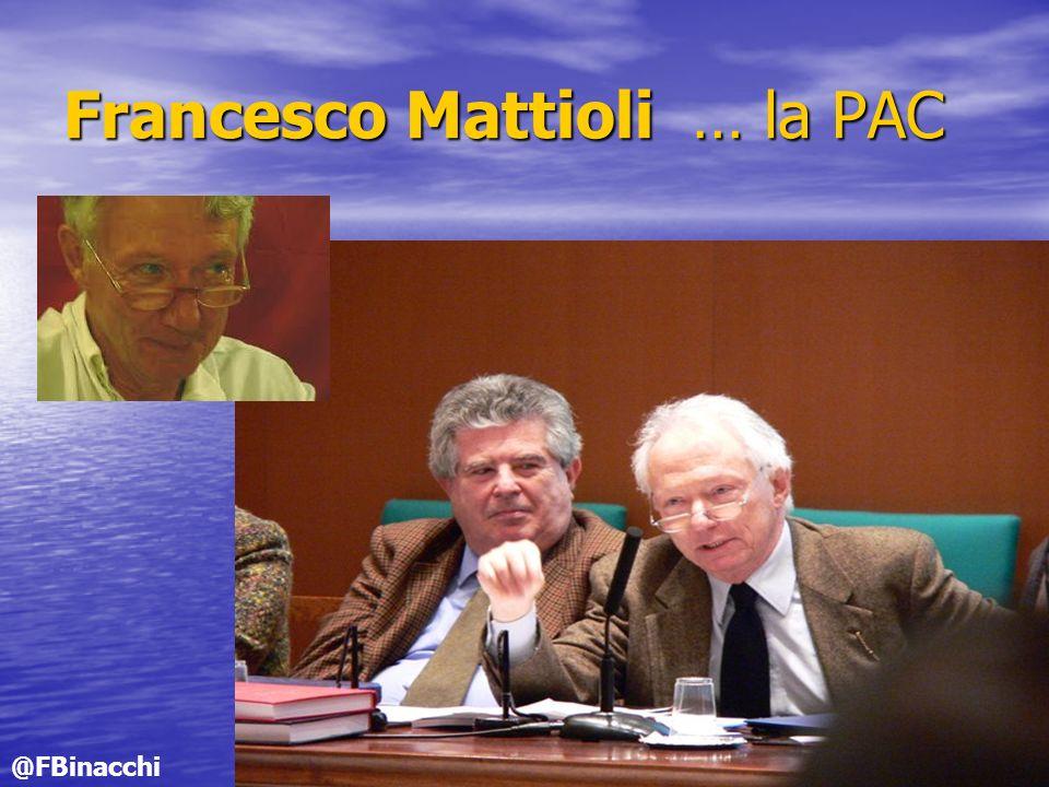 Francesco Mattioli … la PAC