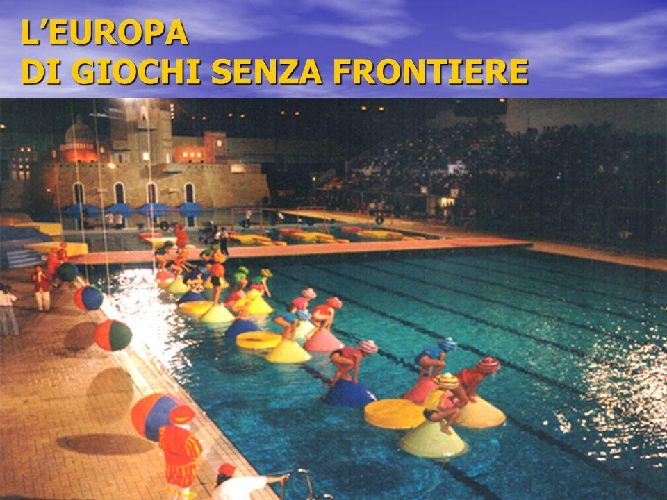 L'EUROPA DI GIOCHI SENZA FRONTIERE