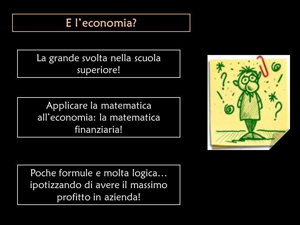 E l'economia La grande svolta nella scuola superiore!