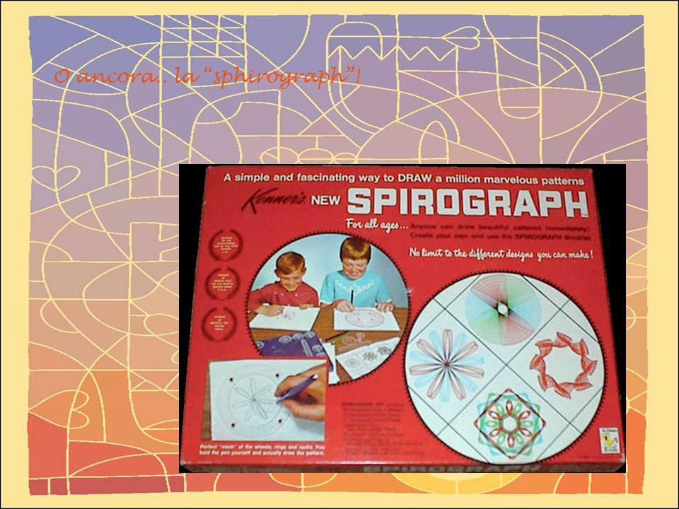 O ancora.. la sphirograph !