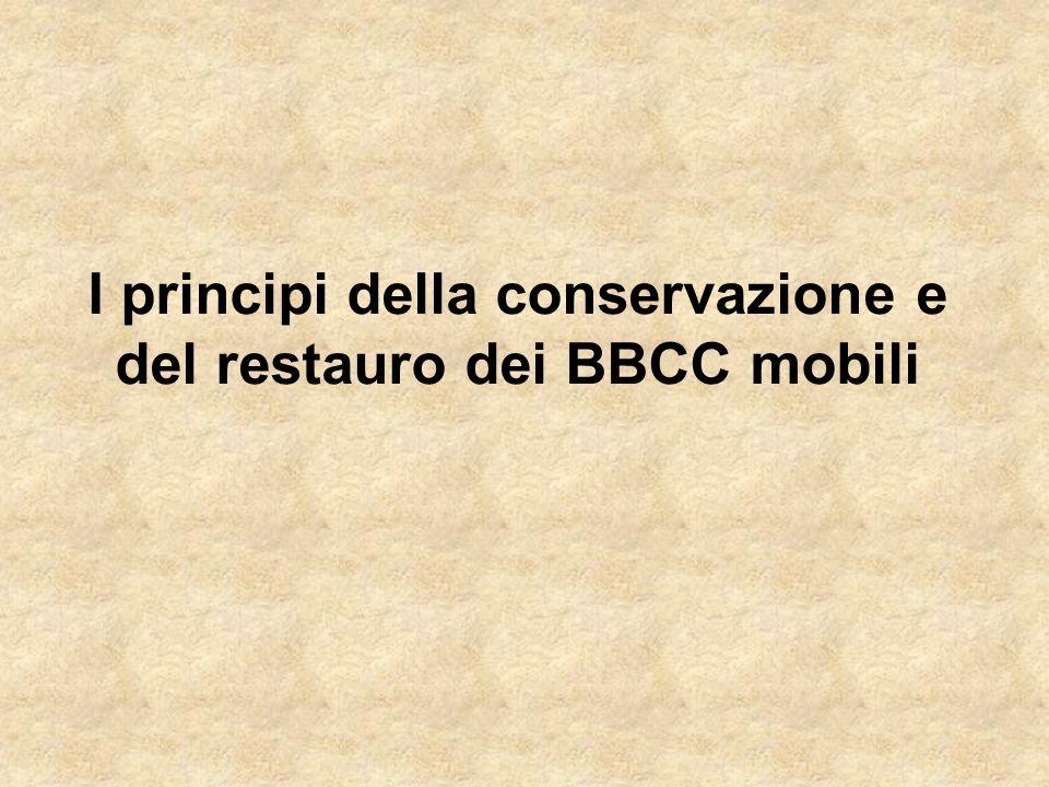 I principi della conservazione e del restauro dei BBCC mobili
