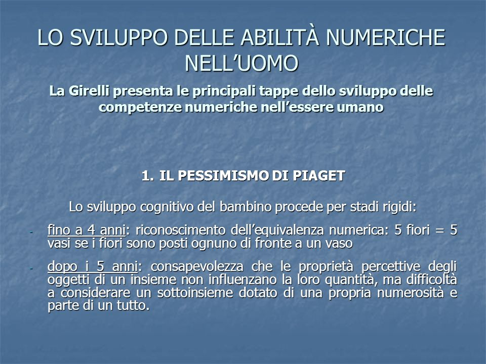 1. IL PESSIMISMO DI PIAGET