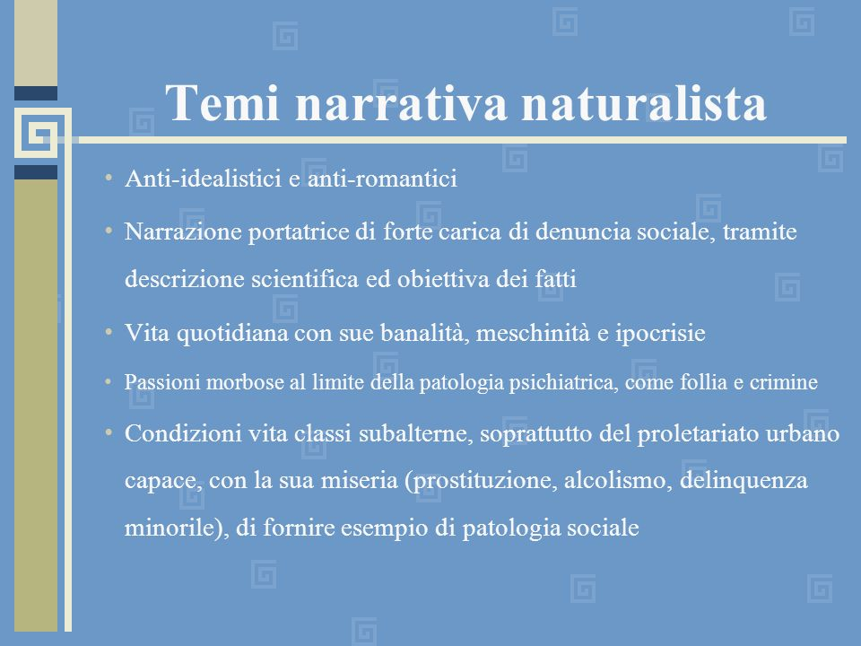 Temi narrativa naturalista