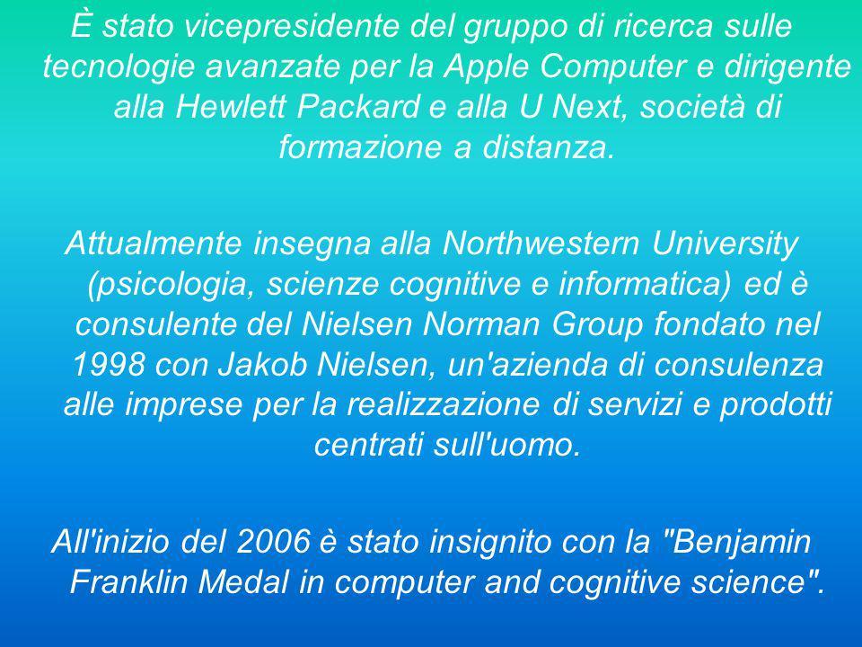 È stato vicepresidente del gruppo di ricerca sulle tecnologie avanzate per la Apple Computer e dirigente alla Hewlett Packard e alla U Next, società di formazione a distanza.