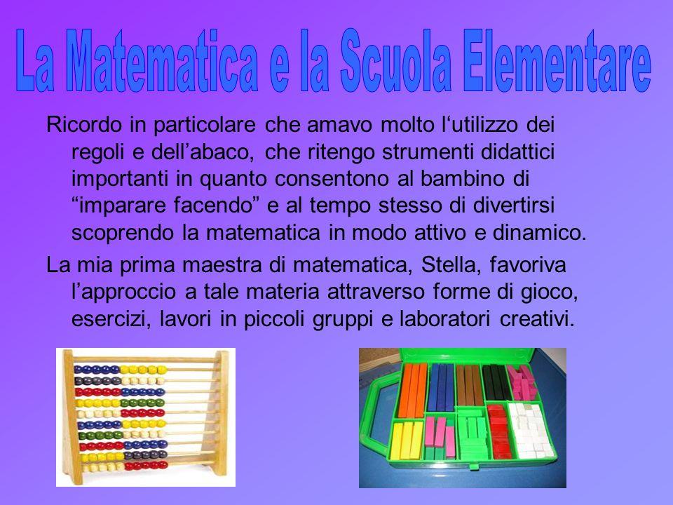 La Matematica e la Scuola Elementare