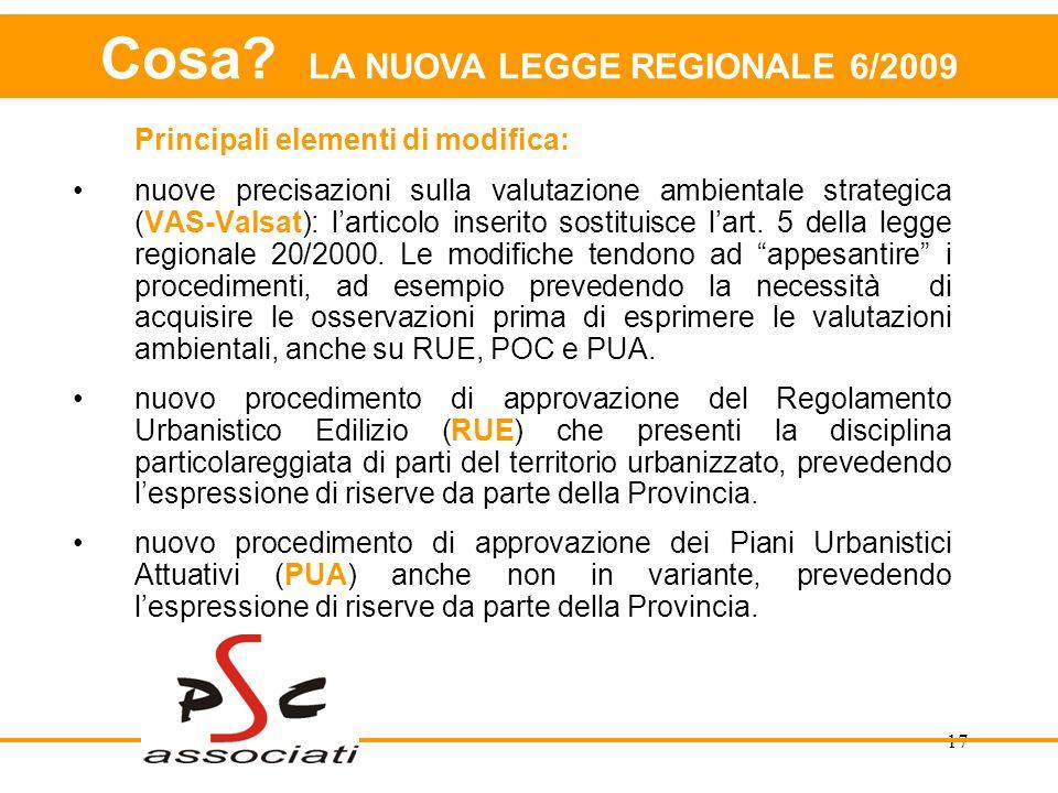 Cosa LA NUOVA LEGGE REGIONALE 6/2009