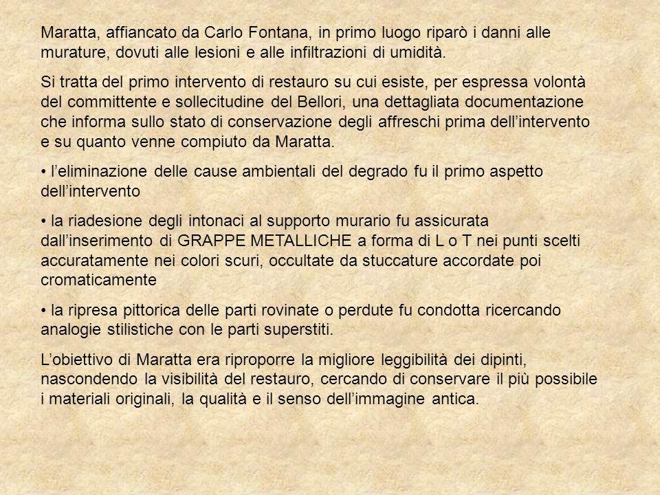 Maratta, affiancato da Carlo Fontana, in primo luogo riparò i danni alle murature, dovuti alle lesioni e alle infiltrazioni di umidità.