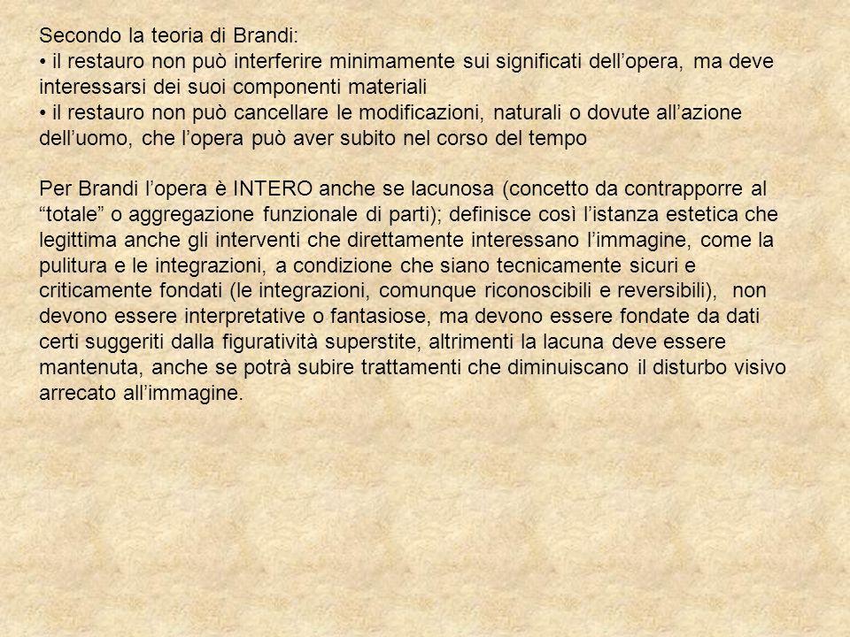 Secondo la teoria di Brandi: