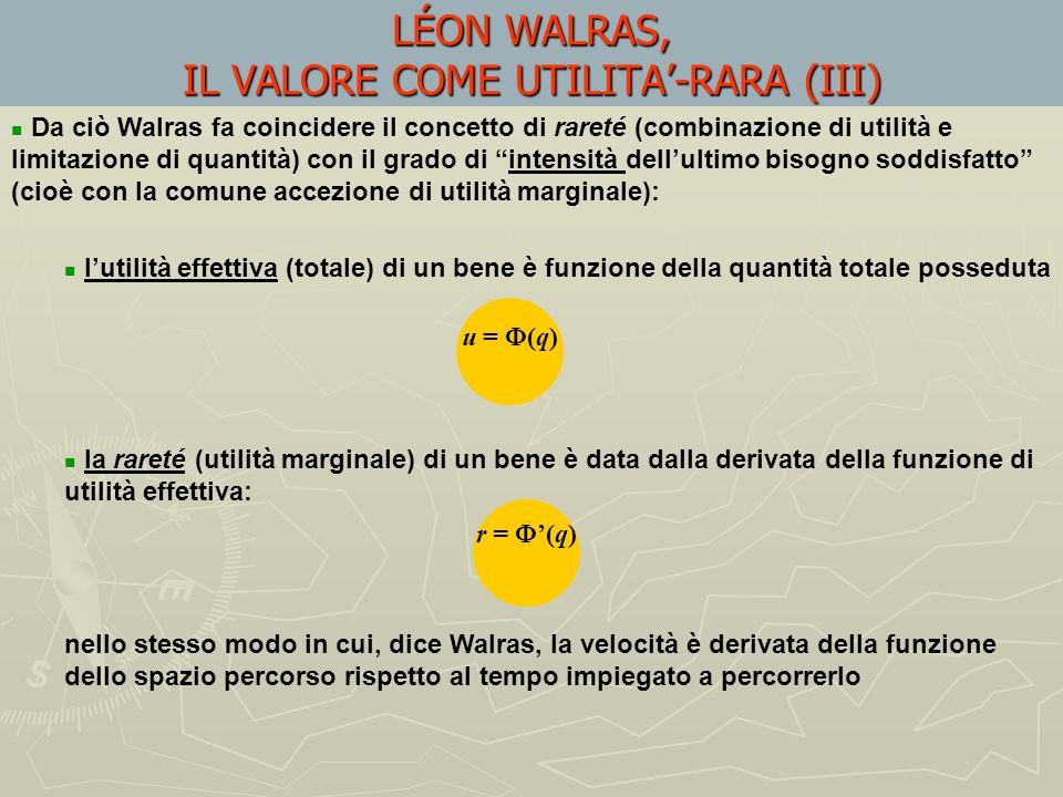 LÉON WALRAS, IL VALORE COME UTILITA'-RARA (III)