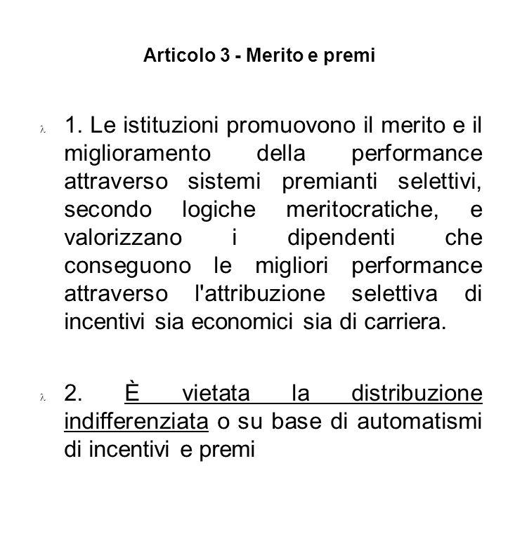 Articolo 3 - Merito e premi