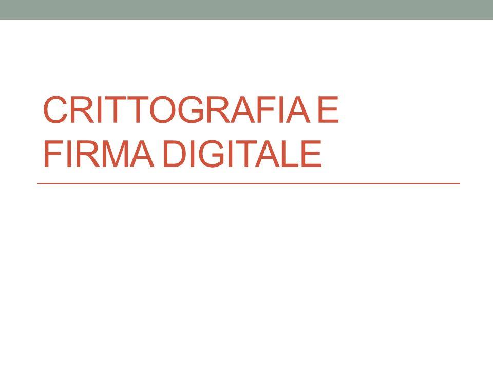 CRITTOGRAFIA E FIRMA DIGITALE