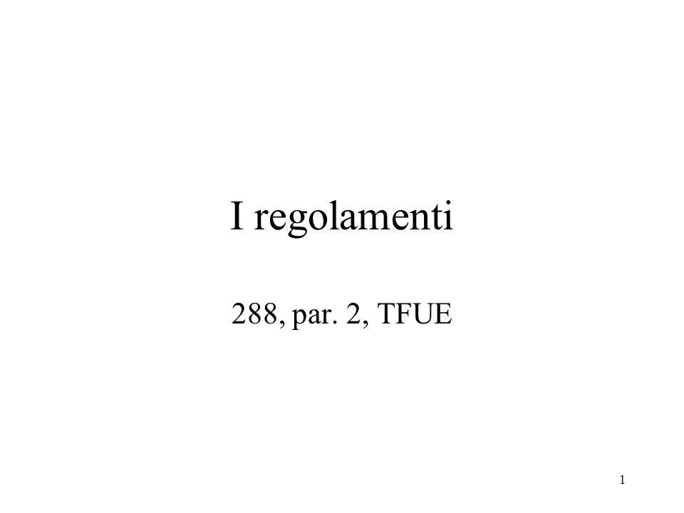 I regolamenti 288, par. 2, TFUE